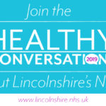 Join the healthy conversation about Lincolnshire's NHS