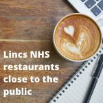Lincs NHS restaurants close to the public poster