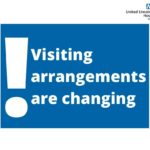 Visiting arrangements are changing post